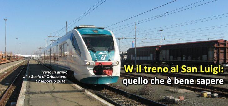 W il treno al San Luigi: quello che è bene sapere